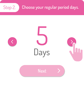Step 2.Choose your regular period days.